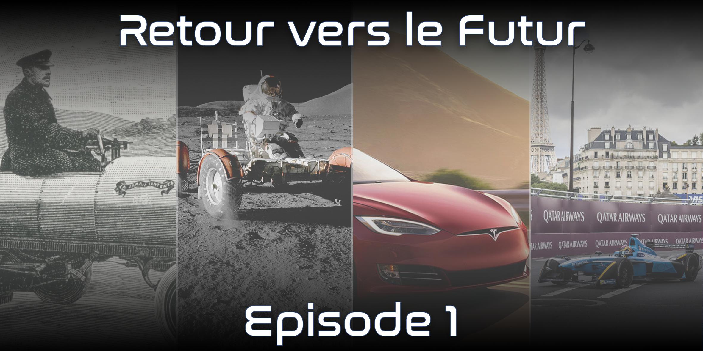 Retour vers le Futur Episode 1